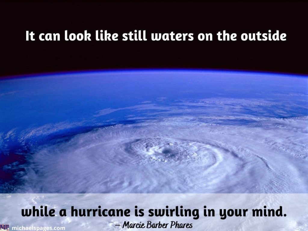 Huge hurricane and the calm water farther with OCD quote